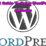 Affiliates Guide to WordPress